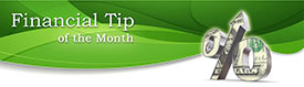 Financial Tip Of The Month - Nancy Hanlon Associates